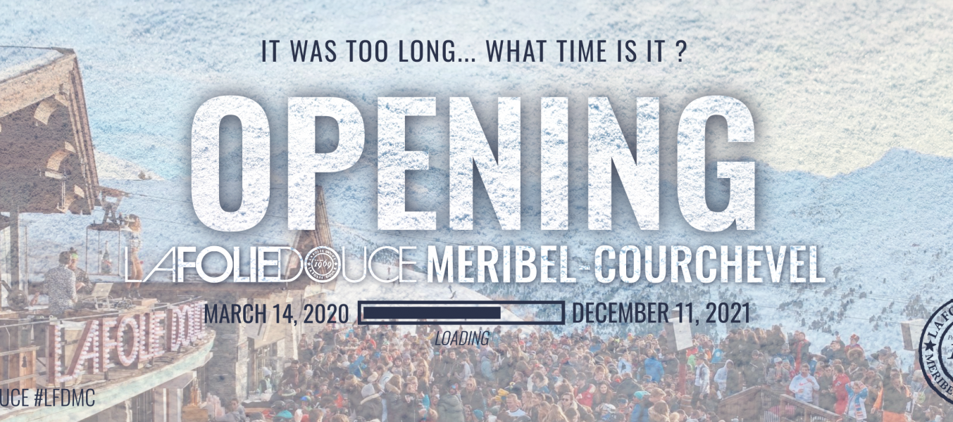 OPENING LA FOLIE DOUCE MERIBEL COURCHEVEL