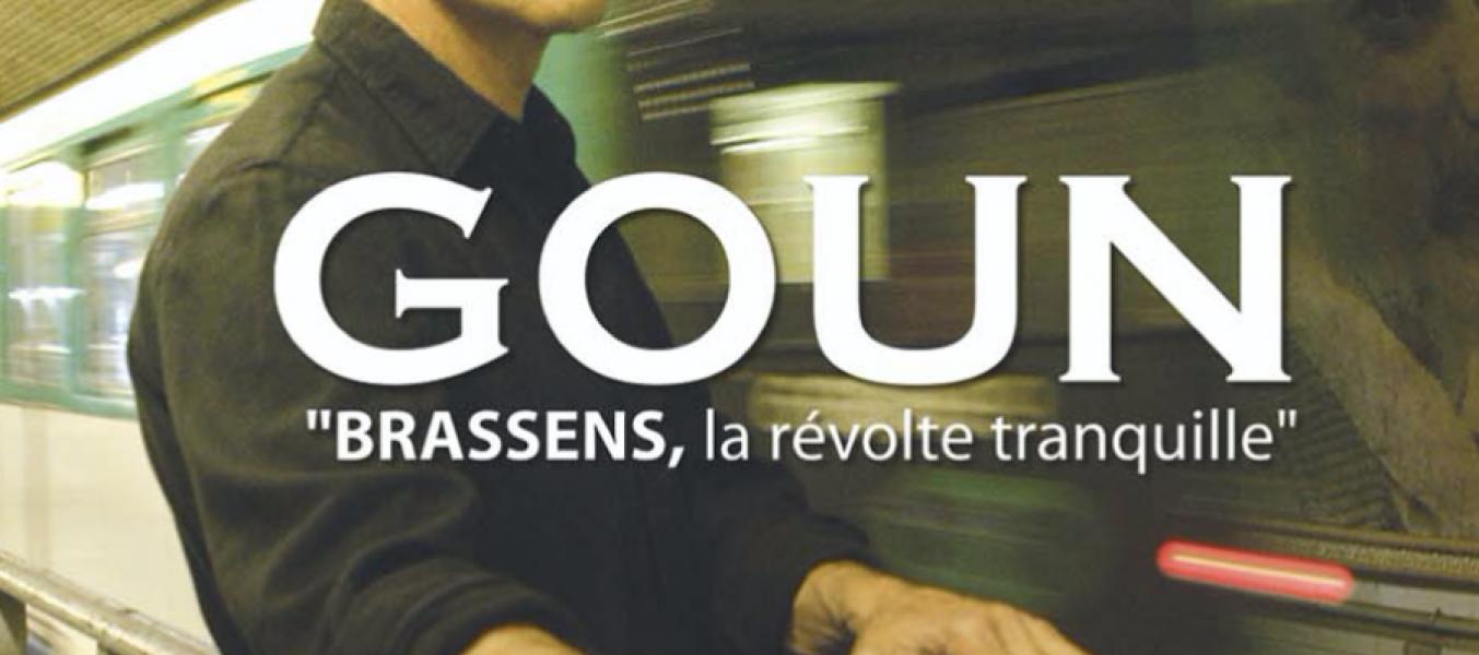 GOUN 'Brassens, la révolte tranquille'