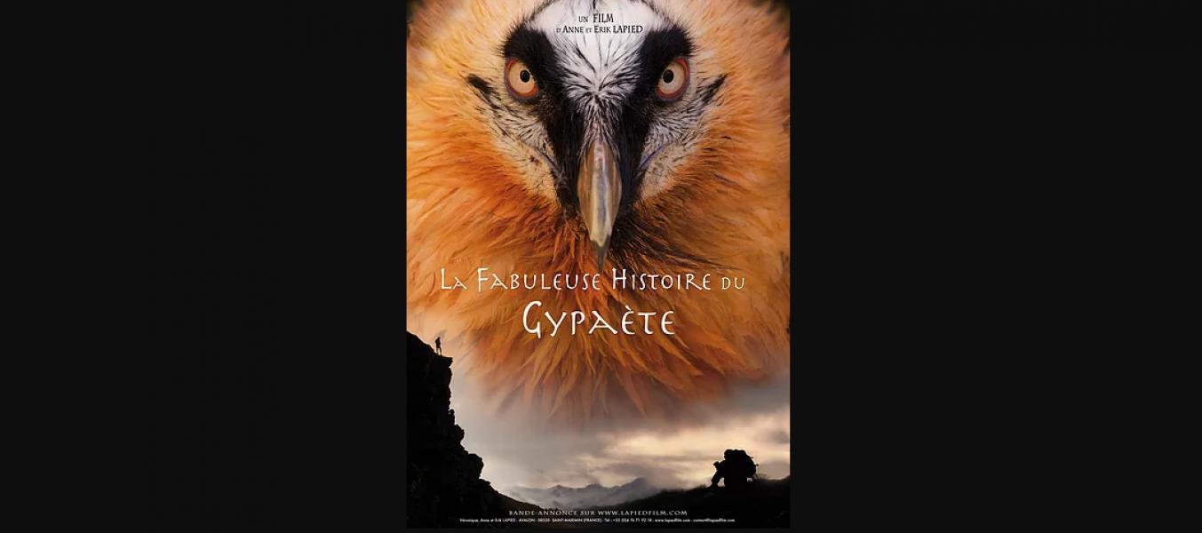 Les Films Lapied ''La fabuleuse histoire du Gypaète''