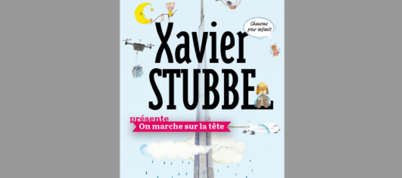 Spectacle Enfants de Xavier Stubbe: On marche sur la tête!